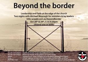 Beyond the border Michael Moynagh UCA Qld 2015
